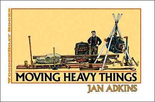 Moving Heavy Things By Adkins, Jan